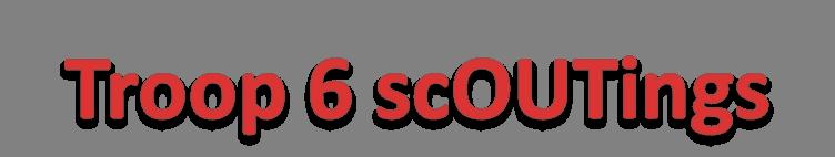 T6 scoutings